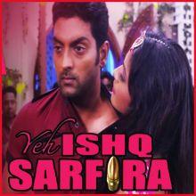 Main Item Song Karne Aayi Hoo - Yeh Ishq Sarfira