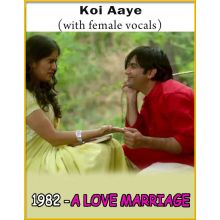 Koi Aaye (With Female Voclas) - 1982 - A Love Marriage