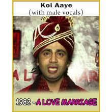 Koi Aaye (With Male Vocals) - 1982 - A Love Marriage