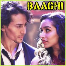 Let's Talk About Love - Baaghi