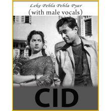 Leke Pehla Pehla Pyar (With Male Vocals) - CID