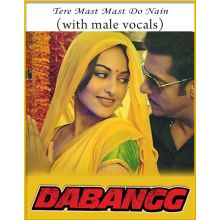Tere Mast Mast Do Nain (With Male Vocals) - Dabangg