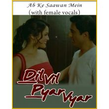 Ab Ke Saawan (With Female Vocals) - Dil Vil Pyar Vyar
