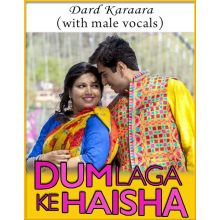 Dard Karaara (With Male Vocals) - Dum Laga Ke Haisha