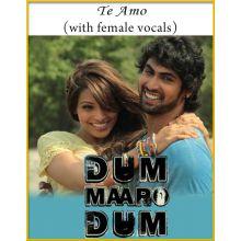 Te Amo (With Female Vocals) - Dum Maaro Dum