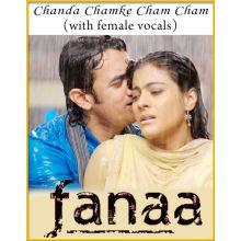 Chanda Chamke Cham Cham (With Female Vocals)
