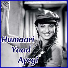 Kabhi Tanhaiyon Mein Yun Humaari Yaad Ayegi - Humaari Yaad Ayegi
