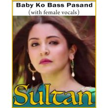 Baby Ko Bass Pasand (With Female Vocals)