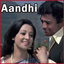 Tum Aagaye Ho - Aandhi