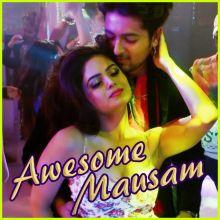 Wanna Wanna Fun - Awesome Mausam
