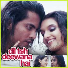 Hone Do Romance - Dil Toh Deewana Hai