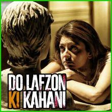 Ankhiyan - Do Lafzon Ki Kahani