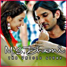 Jab Tak (Redux) - M.S. Dhoni - The Untold Story