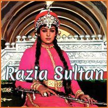 Aye Dil E Nadan - Razia Sultan