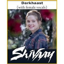 Darkhaast (With Female Vocals)  - Shivaay