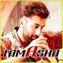 Chali Kahani - Tamasha