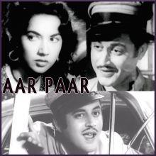 Babuji Dheere Chalna - (Remix) - Aar Paar (MP3 and Video Karaoke Format)