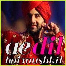 Cutiepie - Ae Dil Hai Mushkil (MP3 And Video-Karaoke Format)