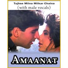 Tujhse Milna Milkar Chalna (With Male Vocals) - Amaanat
