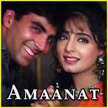 Tujhse Milna Milkar Chalna - Amaanat