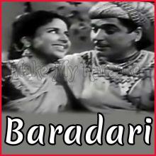 Tasveer Banata Hoon - Baradari