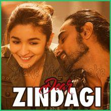 Lets Breakup - Dear Zindagi