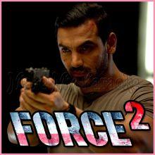 Ishaara - Force 2