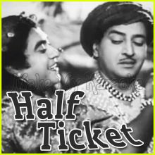 Aake Seedhi Lagi Dil Pe - Half Ticket