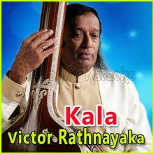 Kala - Sinhala  - Kala - Victor Rathnayaka