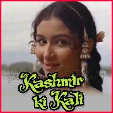 Isharon Isharon Mein - Kashmir Ki Kali
