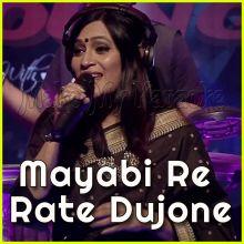Mayabi Re Rate Dujone  - Mayabi Re Rate Dujone