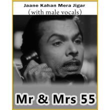 Jaane Kahan Mera Jigar (With Male Vocals) - Mr And Mrs 55
