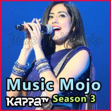 Jiya re - Music Mojo Season 3 - Kappa TV