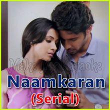 Dhoop Ka Ek Tukda - Naamkaran (Serial)