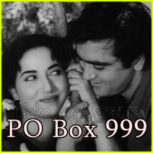 Neend Na Mujhko Aaye - PO Box 999