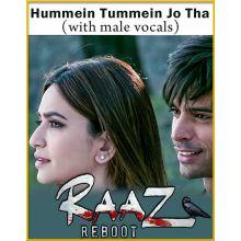 Hummein Tummein Jo Tha (With Male Vocals) - Raaz Reboot
