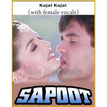 Kajal Kajal (With Female Vocals) - Sapoot