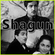 Tum Apna Ranjo Gham (Revival) - Shagun