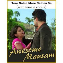 Tere Naina Mere Nainon Se (With Female Vocals)