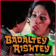 Meri Sanson Ko Jo Mehka - Badaltey Rishtey