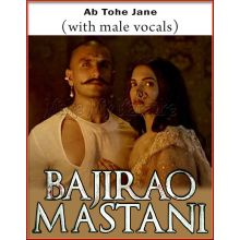 Ab Tohe Jane (With Male Vocals) - Bajirao Mastaani