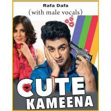 Rafa Dafa (With Male Vocals) - Cute Kameena
