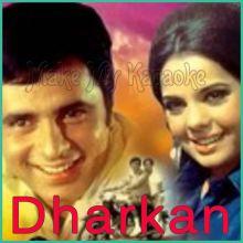 Main Aaya Tere Dware - Dharkan