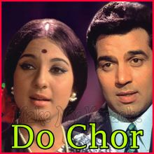 Chaahe Raho Door - Do Chor
