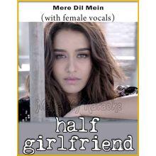 Mere Dil Mein (With Female Vocals) - Half Girlfriend