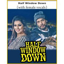 Half Window Down (With Female Vocals) - Half Window Down