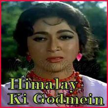 Chand Si Mehbooba - Himalay Ki Godmein