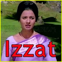 Yeh Dil Tum Bin - Izzat