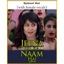 Qubool Hai (With Female Vocals)