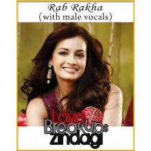 Rab Rakha (With Male Vocals) - Love Breakups Zindagi